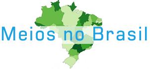 Meios no Brasil